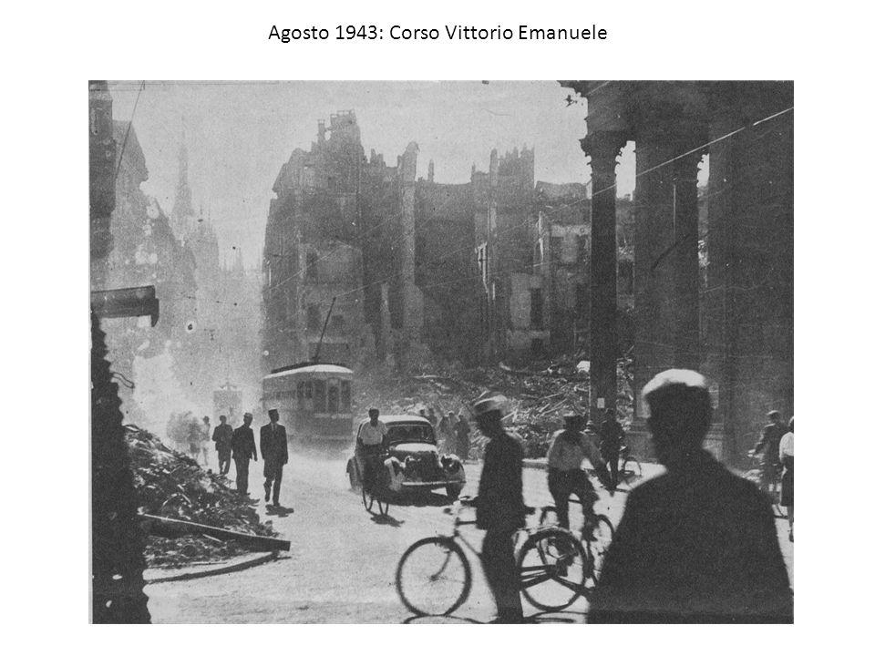 Agosto 1943: Corso Vittorio Emanuele