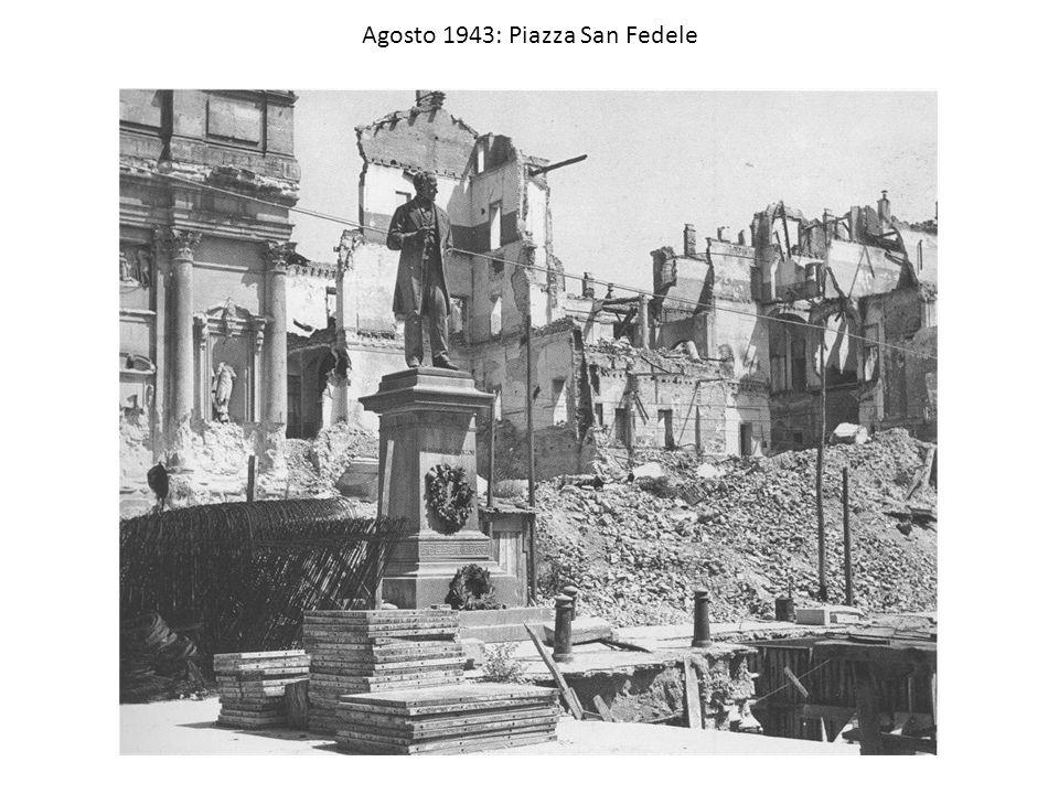 Agosto 1943: Piazza San Fedele