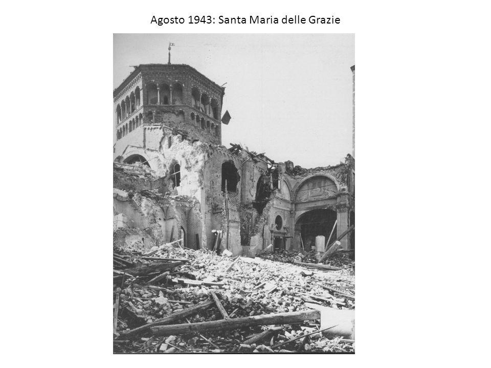 Agosto 1943: Santa Maria delle Grazie