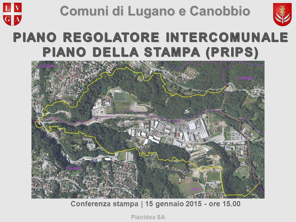 Comuni di Lugano e Canobbio Planidea SA Conferenza stampa | 15 gennaio 2015 - ore 15.00