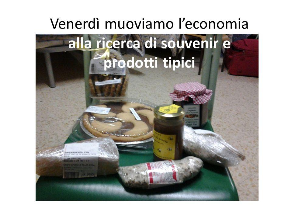 Venerdì muoviamo l'economia alla ricerca di souvenir e prodotti tipici
