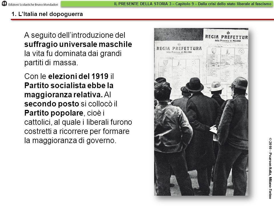 L'alleanza con la Germania di Hitler IL PRESENTE DELLA STORIA 3 – Capitolo 9 – Dalla crisi dello stato liberale al fascismo © 2010 – Pearson Italia, Milano-Torino 4.