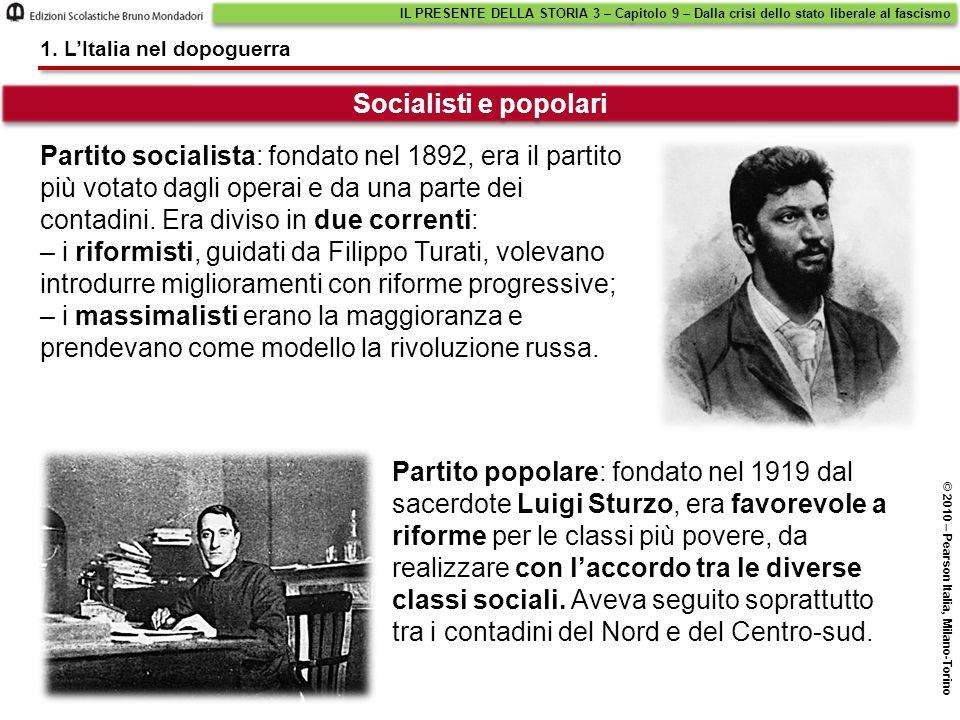 Partito socialista: fondato nel 1892, era il partito più votato dagli operai e da una parte dei contadini. Era diviso in due correnti: – i riformisti,