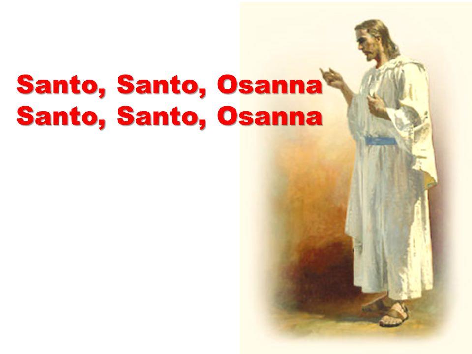 Santo, Santo, Osanna Santo, Santo, Osanna