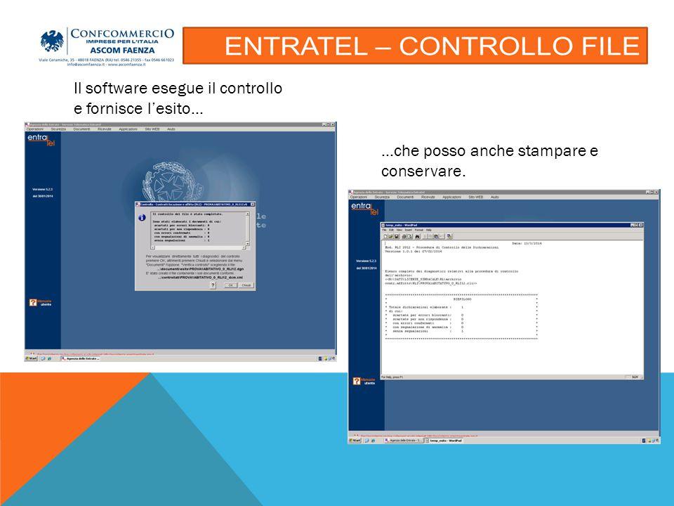 Il software esegue il controllo e fornisce l'esito… …che posso anche stampare e conservare.