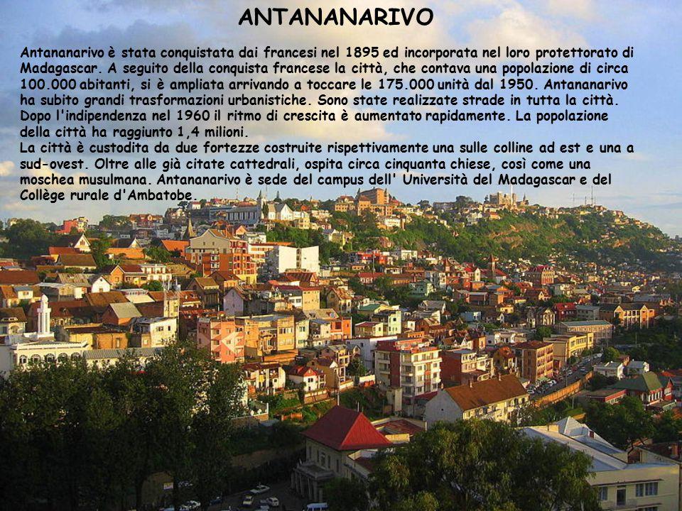 Antananarivo è stata conquistata dai francesi nel 1895 ed incorporata nel loro protettorato di Madagascar. A seguito della conquista francese la città