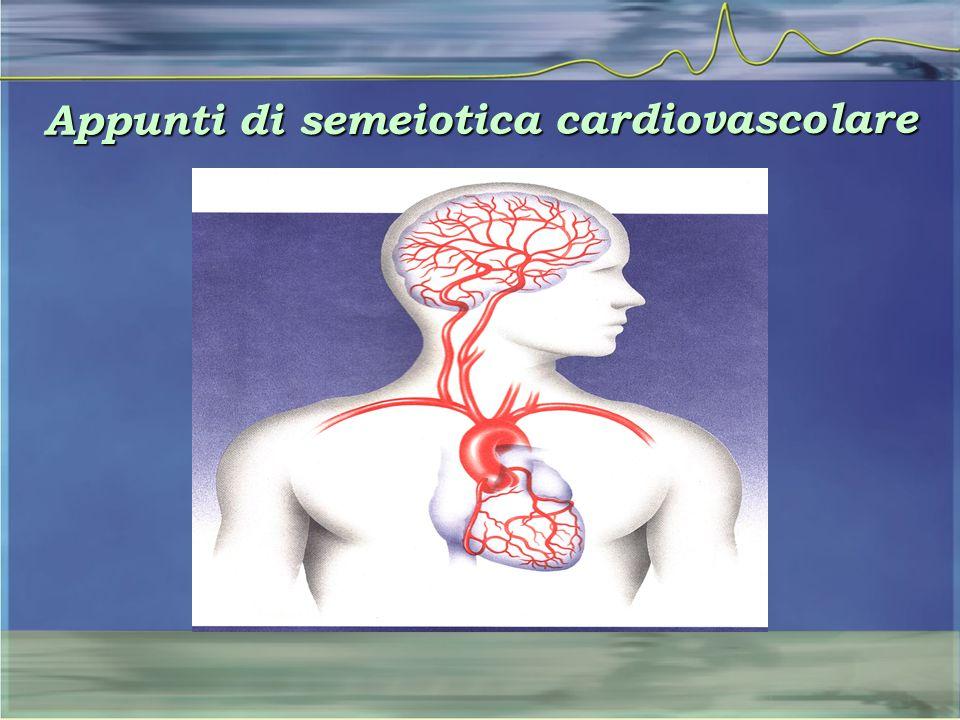Appunti di semeiotica cardiovascolare