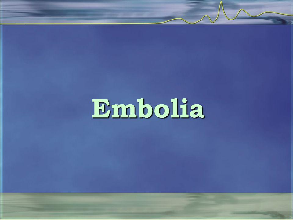 Embolia