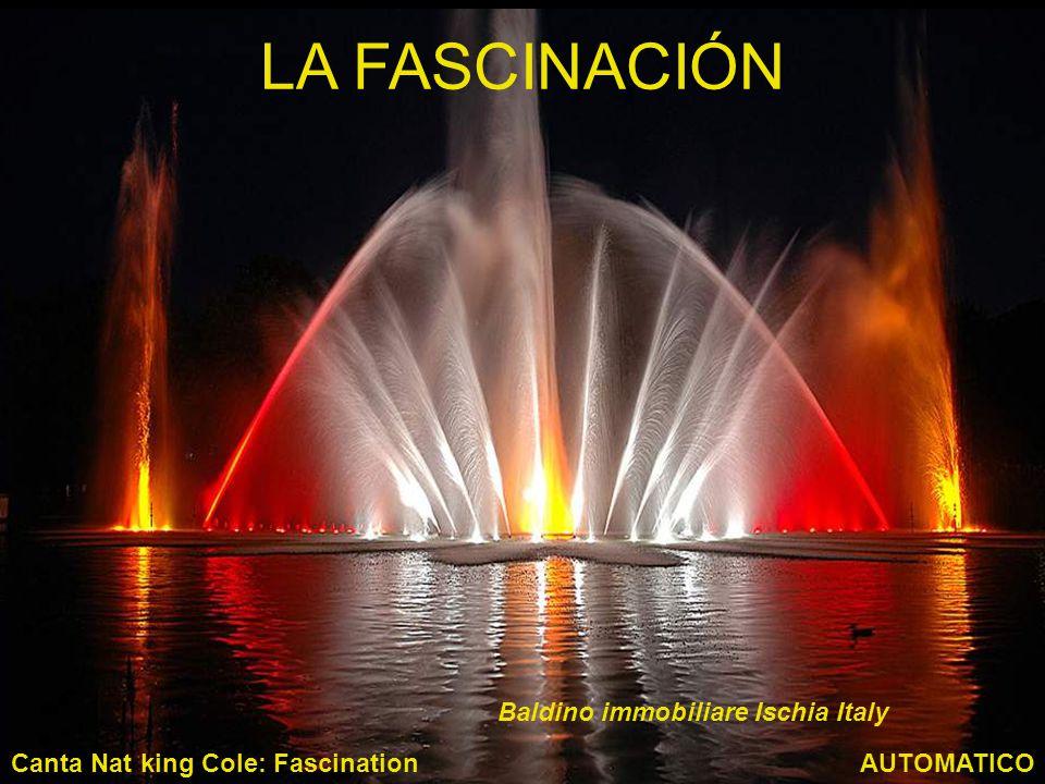 LA FASCINACIÓN AUTOMATICOCanta Nat king Cole: Fascination Baldino immobiliare Ischia Italy
