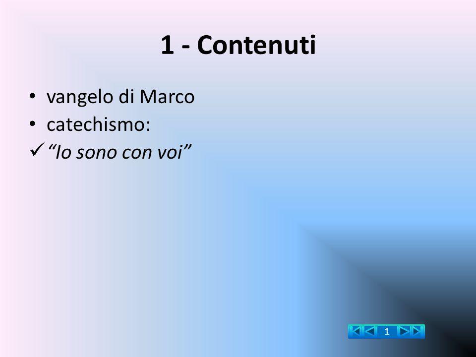 """1 - Contenuti vangelo di Marco catechismo: """"Io sono con voi"""" 1"""