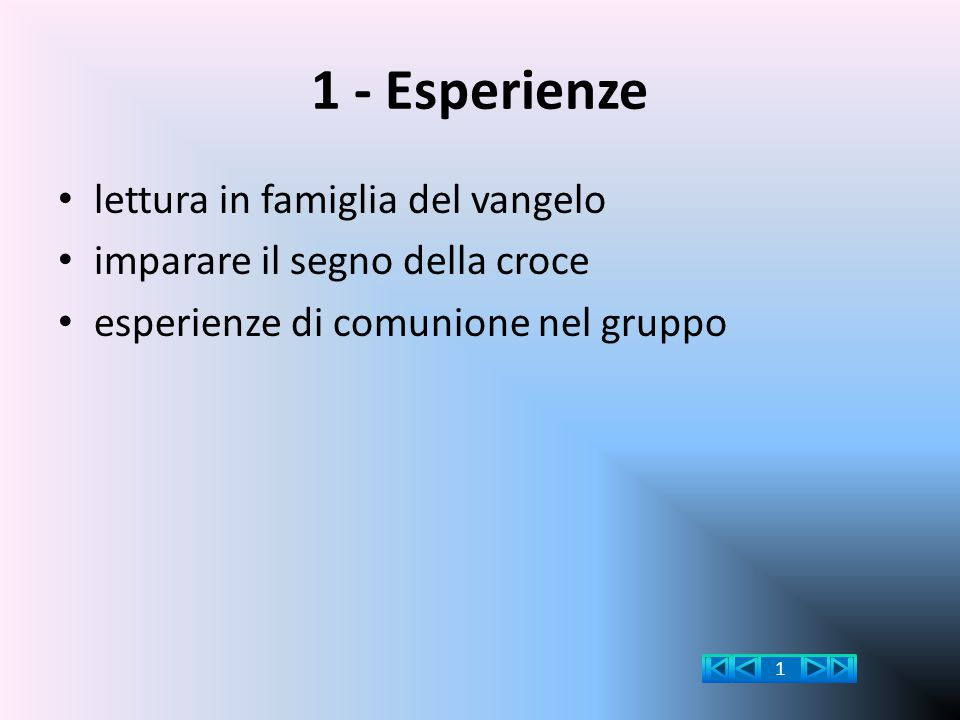 1 - Esperienze lettura in famiglia del vangelo imparare il segno della croce esperienze di comunione nel gruppo 1