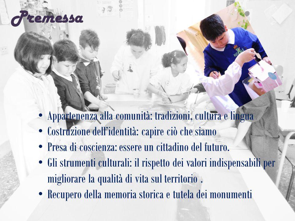 Premessa Appartenenza alla comunità: tradizioni, cultura e lingua Costruzione dell'identità: capire ciò che siamo Presa di coscienza: essere un cittad