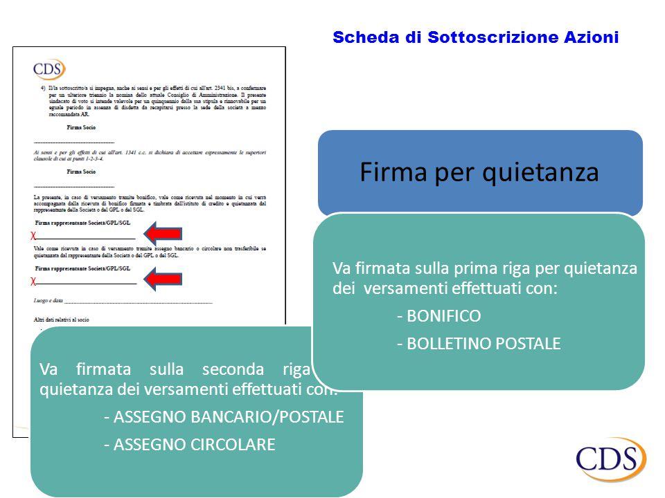 Firma per quietanza Scheda di Sottoscrizione Azioni CDS - Circolare n.