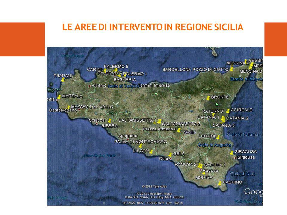 LE AREE DI INTERVENTO IN REGIONE SICILIA