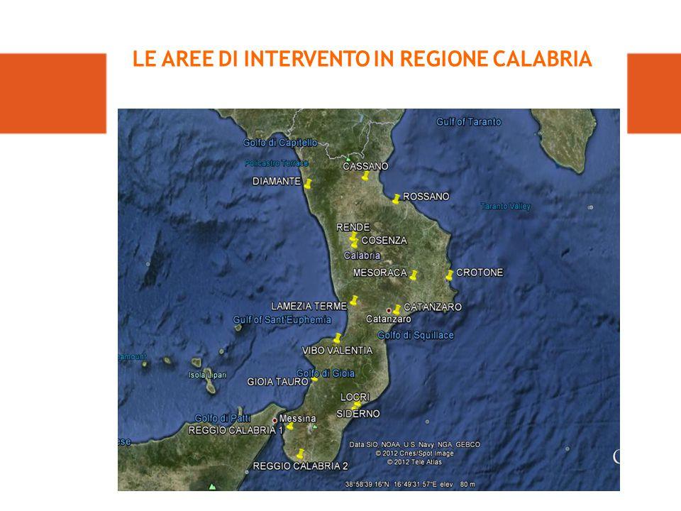 LE AREE DI INTERVENTO IN REGIONE CALABRIA