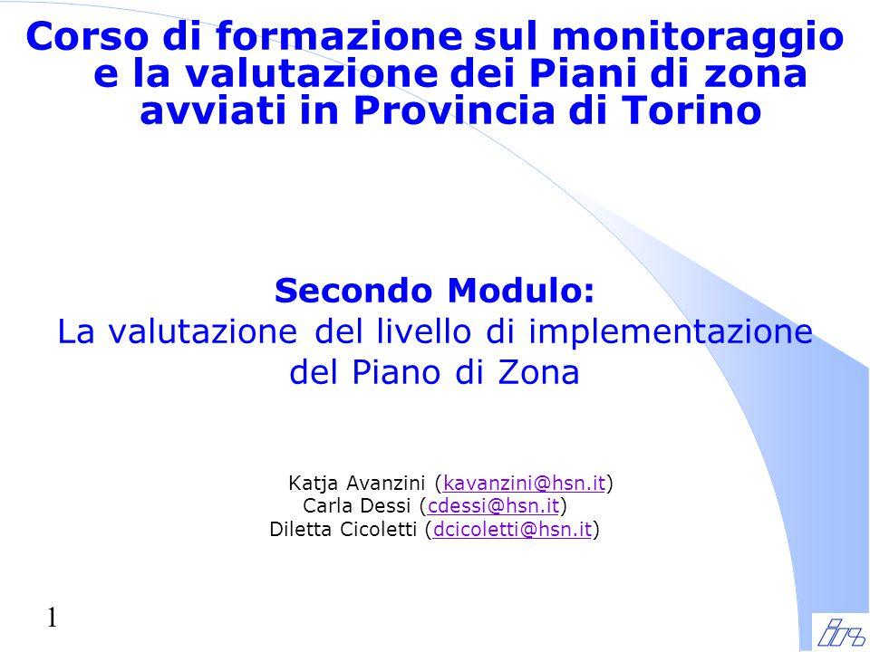 32 Il monitoraggio può allora essere una funzione molto utile per la valutazione in itinere …...
