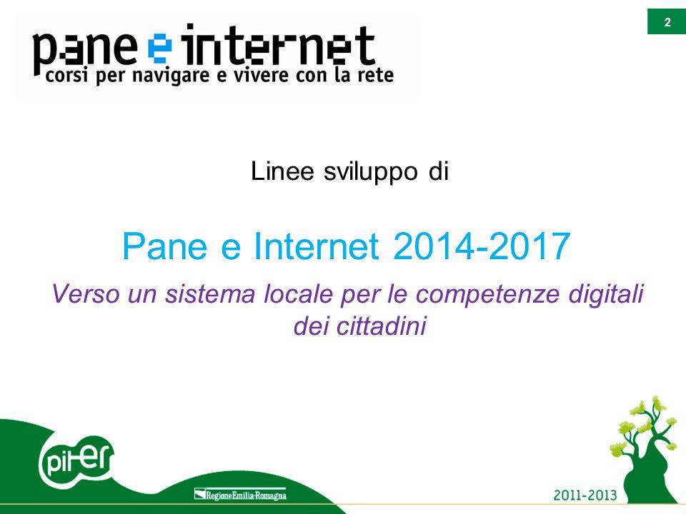 2 f Linee sviluppo di Pane e Internet 2014-2017 Verso un sistema locale per le competenze digitali dei cittadini