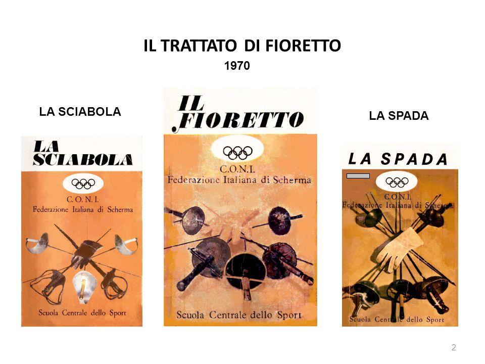 IL TRATTATO DI FIORETTO 2 1970 LA SCIABOLA LA SPADA