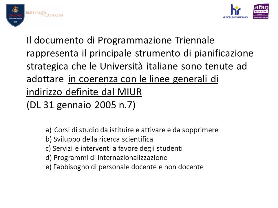 Dimensionamento sostenibile del sistema universitario I.Realizzazione di fusioni tra due o più università.