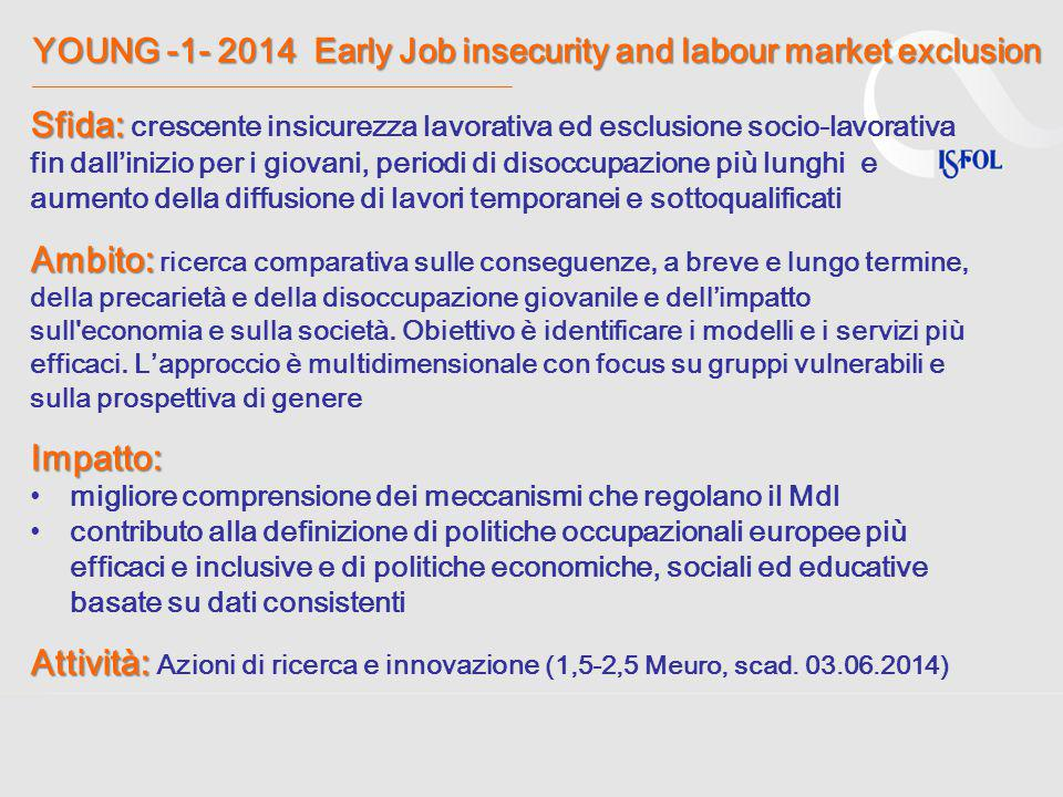 YOUNG -1- 2014 Early Job insecurity and labour market exclusion YOUNG -1- 2014 Early Job insecurity and labour market exclusion ______________________