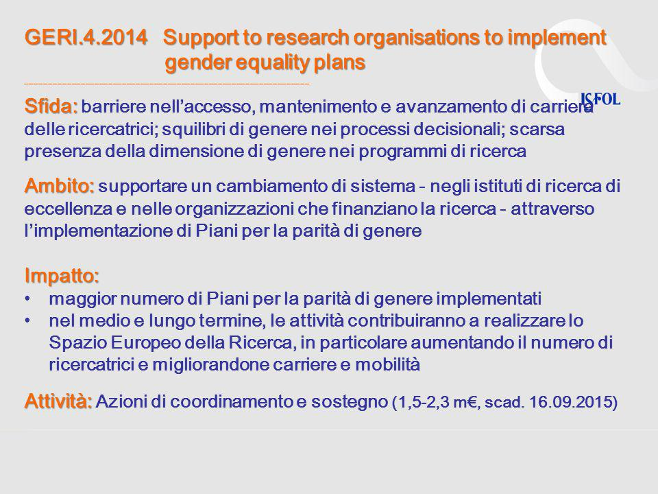 GERI.4.2014 Support to research organisations to implement gender equality plans GERI.4.2014 Support to research organisations to implement gender equ
