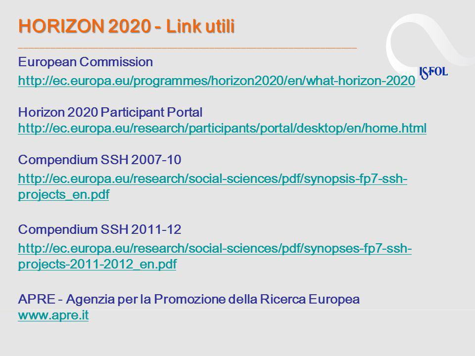 HORIZON 2020 - Link utili HORIZON 2020 - Link utili ________________________________________________________________ European Commission http://ec.eur