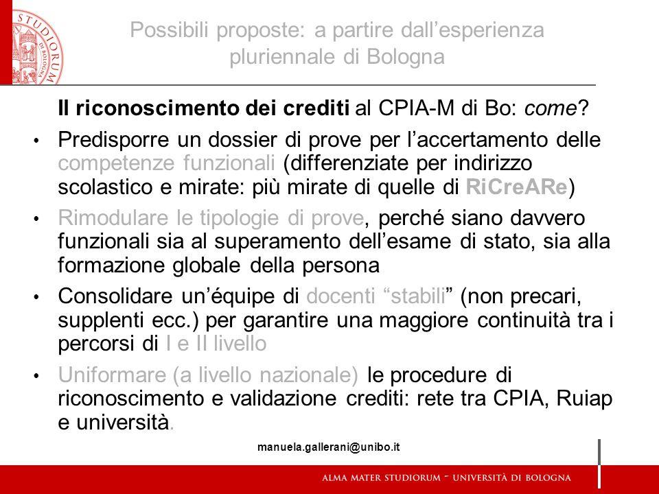 Possibili proposte: a partire dall'esperienza pluriennale di Bologna Il riconoscimento dei crediti al CPIA-M di Bo: come? Predisporre un dossier di pr