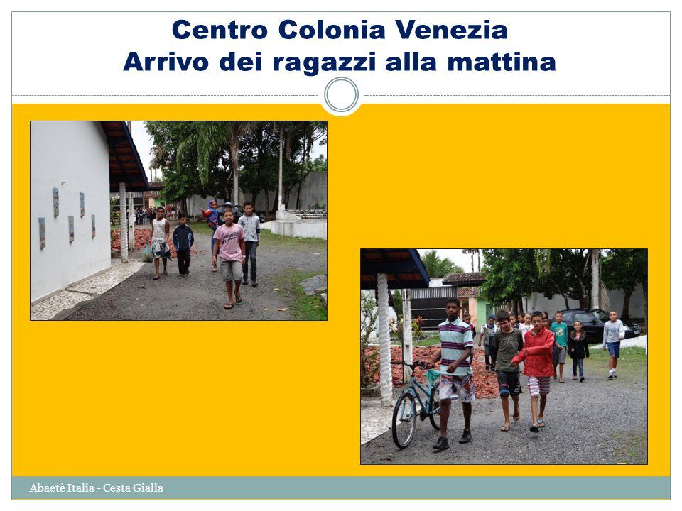Centro Colonia Venezia Arrivo dei ragazzi alla mattina Abaetè Italia - Cesta Gialla