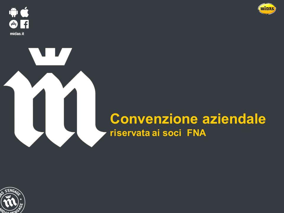 Titre Date midas.it Convenzione aziendale riservata ai soci FNA midas.it