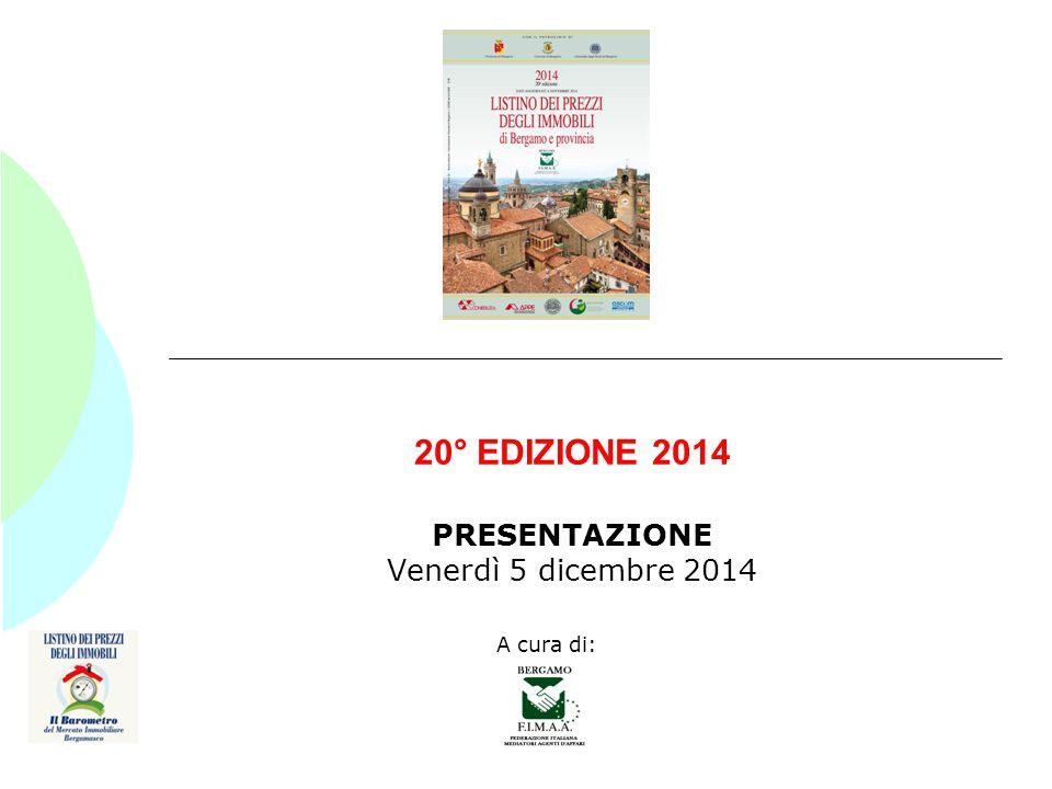 20° EDIZIONE 2014 PRESENTAZIONE Venerdì 5 dicembre 2014 A cura di: