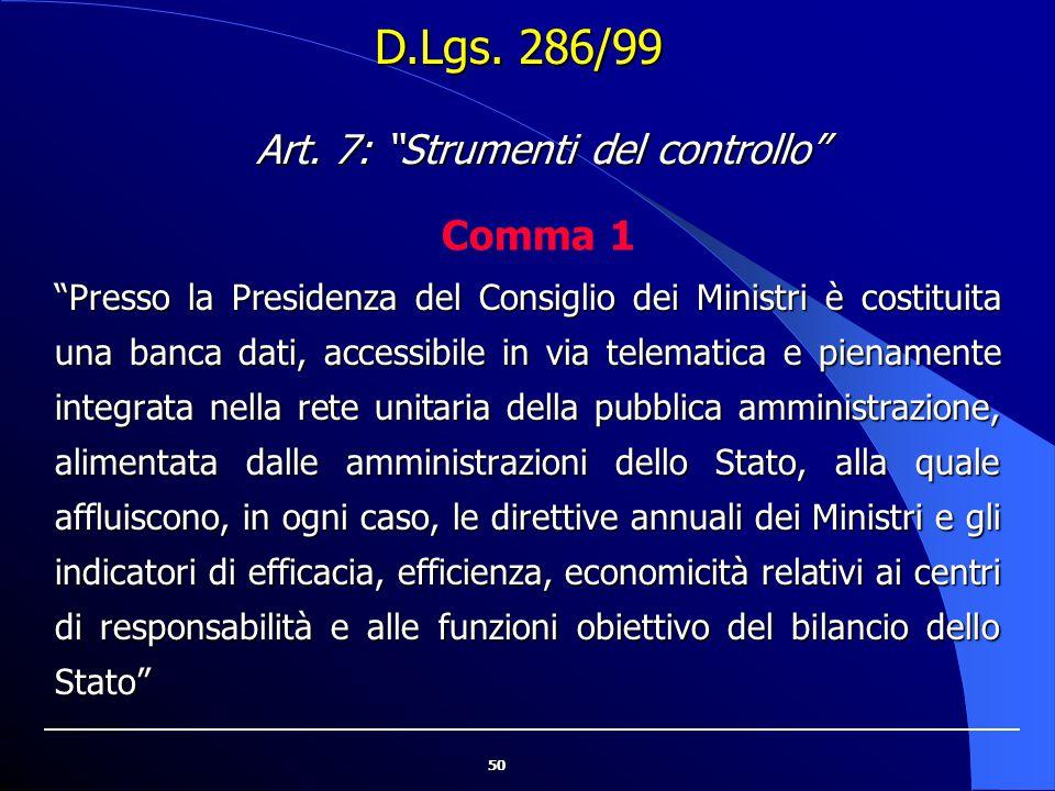 """50 """"Presso la Presidenza del Consiglio dei Ministri è costituita una banca dati, accessibile in via telematica e pienamente integrata nella rete unita"""