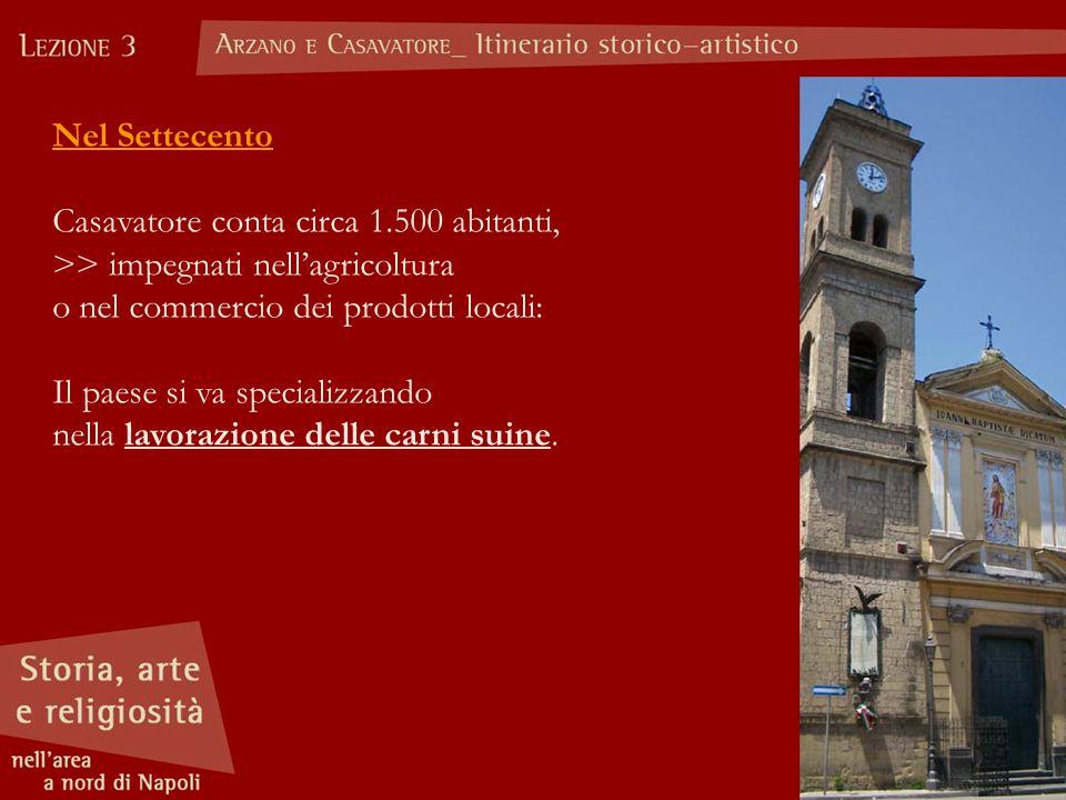 Nel Trecento: Arzano è feudo di Rostaing Cantelmo, militare provenzale (nel 1335 passa al figlio Giovanni).
