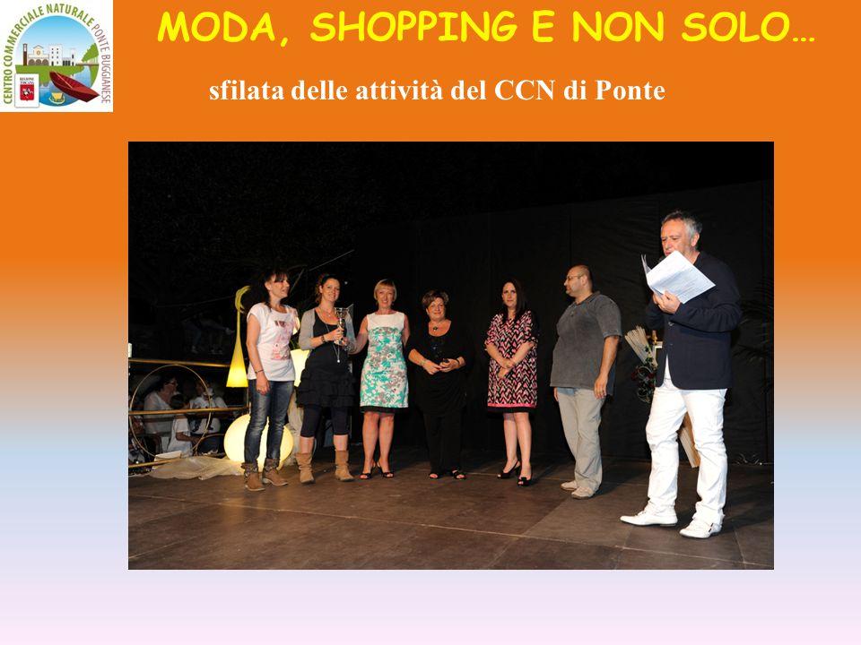 MODA, SHOPPING E NON SOLO… sfilata delle attività del CCN di Ponte