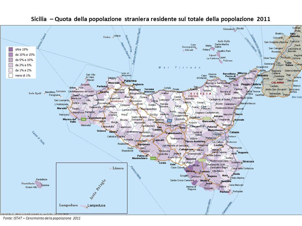 Sicilia – Quota della popolazione straniera residente sul totale della popolazione 2011 Fonte: ISTAT – Censimento della popolazione 2011