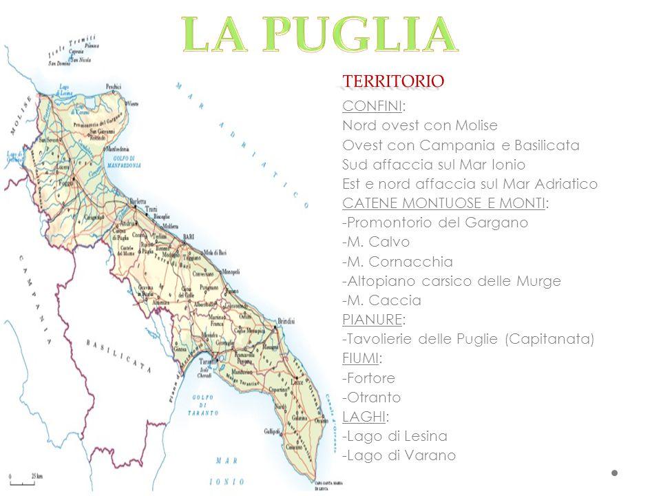 CONFINI: Nord ovest con Molise Ovest con Campania e Basilicata Sud affaccia sul Mar Ionio Est e nord affaccia sul Mar Adriatico CATENE MONTUOSE E MONT