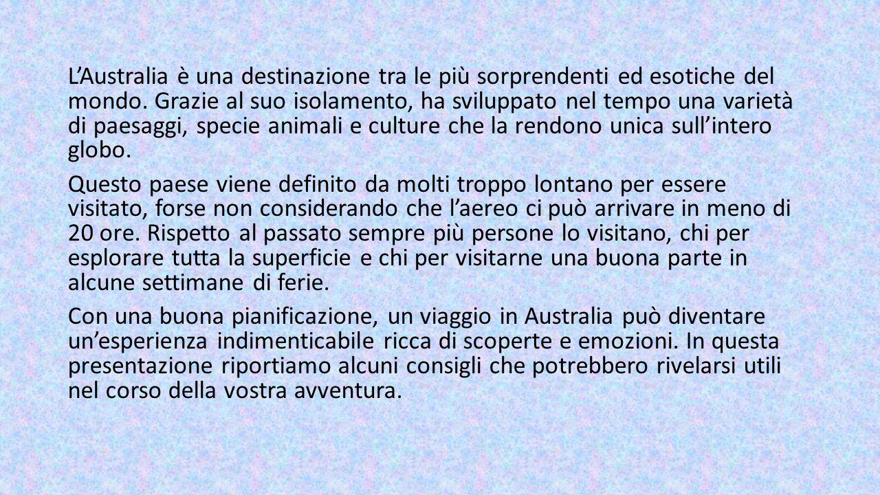 COME ARRIVARCI DALL'ITALIA Partendo dal presupposto che non esistono voli diretti dall' Europa, bisogna considerare quali sono le destinazioni più economiche dove fare scalo.