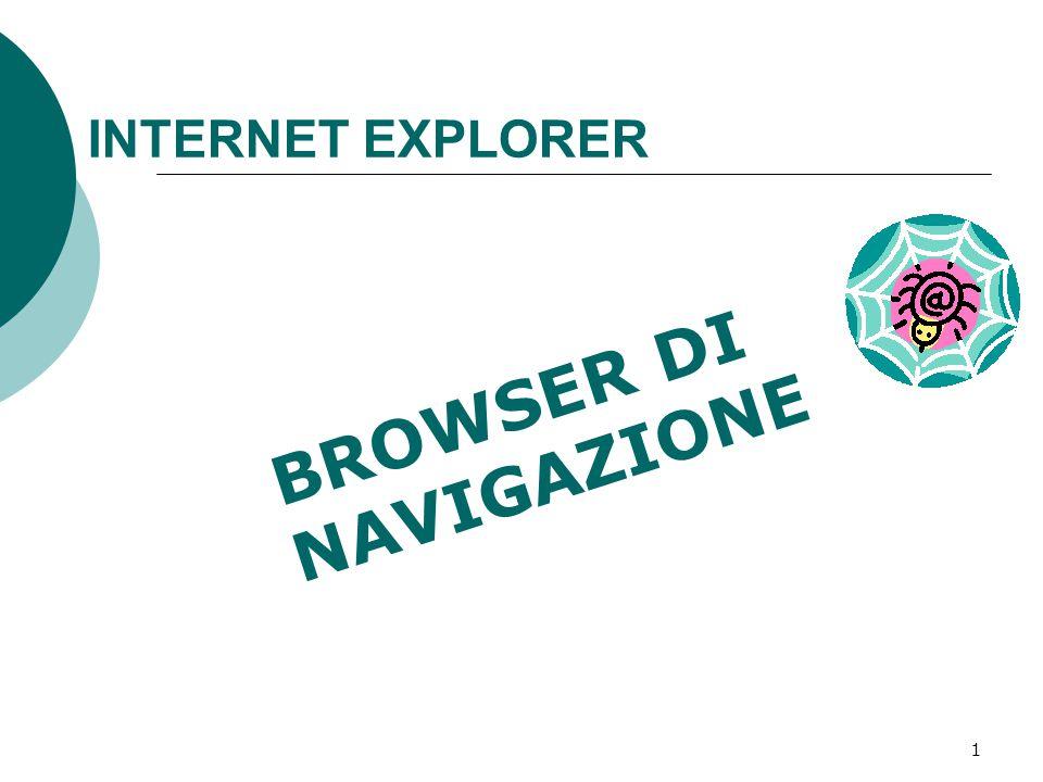 1 INTERNET EXPLORER BROWSER DI NAVIGAZIONE