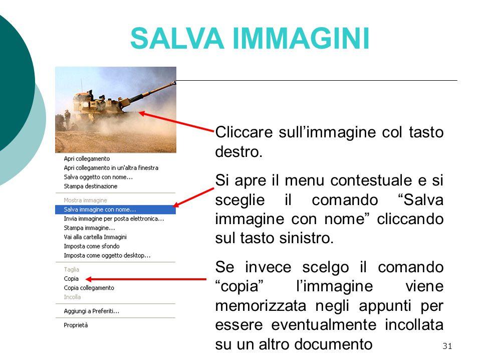 31 SALVA IMMAGINI Cliccare sull'immagine col tasto destro.