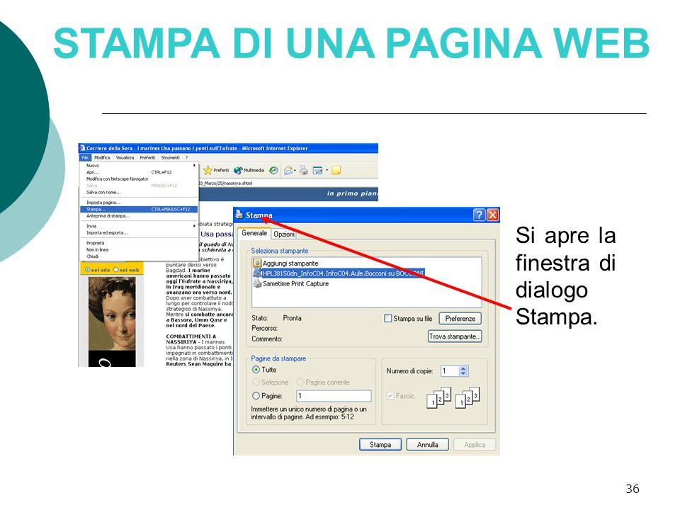 36 STAMPA DI UNA PAGINA WEB Si apre la finestra di dialogo Stampa.