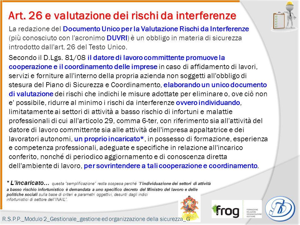 Art. 26 e valutazione dei rischi da interferenze La redazione del Documento Unico per la Valutazione Rischi da Interferenze (più conosciuto con l'acro