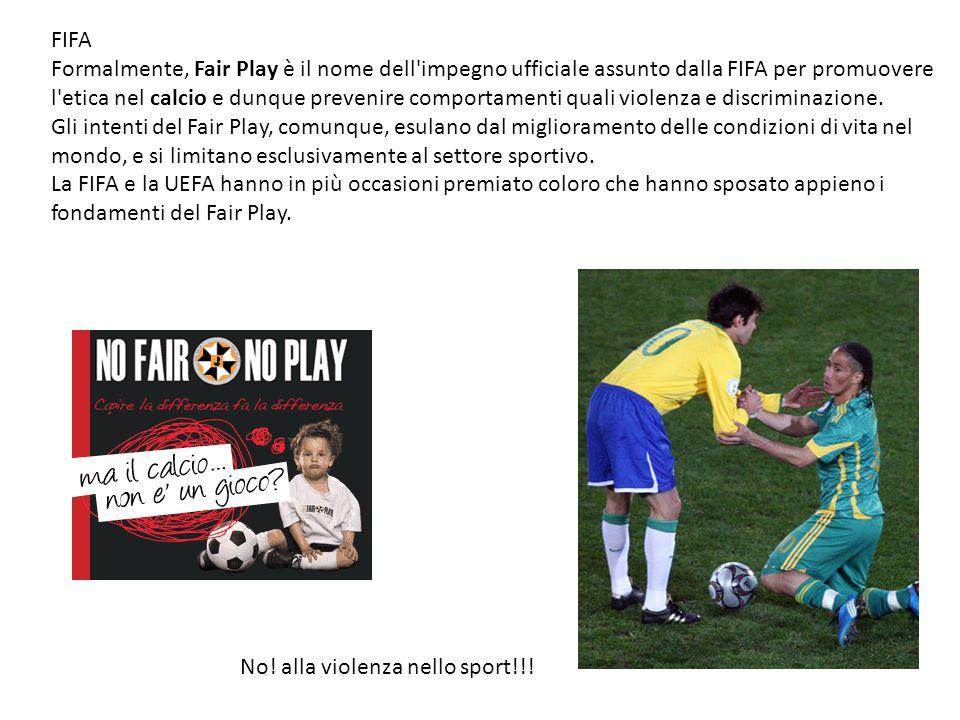 FIFA Formalmente, Fair Play è il nome dell'impegno ufficiale assunto dalla FIFA per promuovere l'etica nel calcio e dunque prevenire comportamenti qua