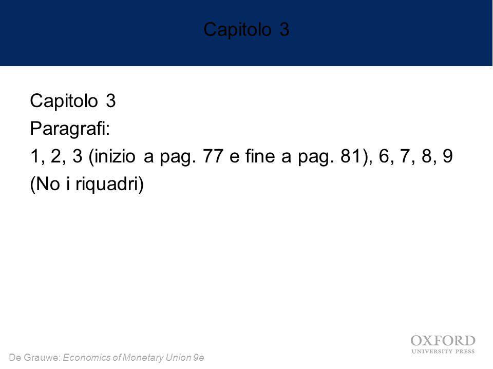 De Grauwe: Economics of Monetary Union 9e Capitolo 3 Paragrafi: 1, 2, 3 (inizio a pag.