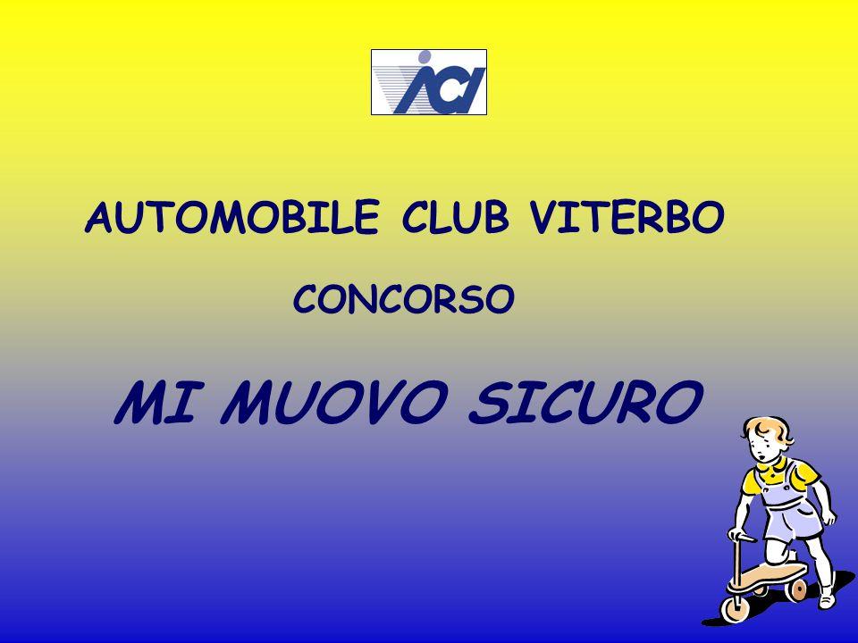 AUTOMOBILE CLUB VITERBO CONCORSO MI MUOVO SICURO
