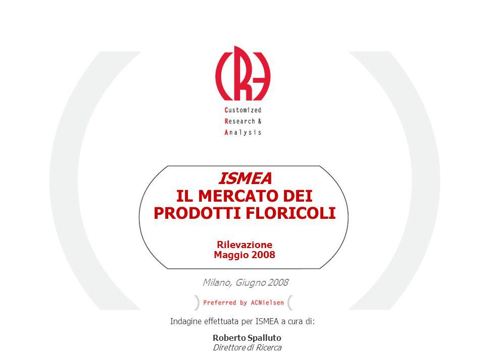 © 2005 ISMEA-Il mercato dei prodotti floricoli Job 6300 2/36 2/51 OBIETTIVI METODOLOGIA CAMPIONE