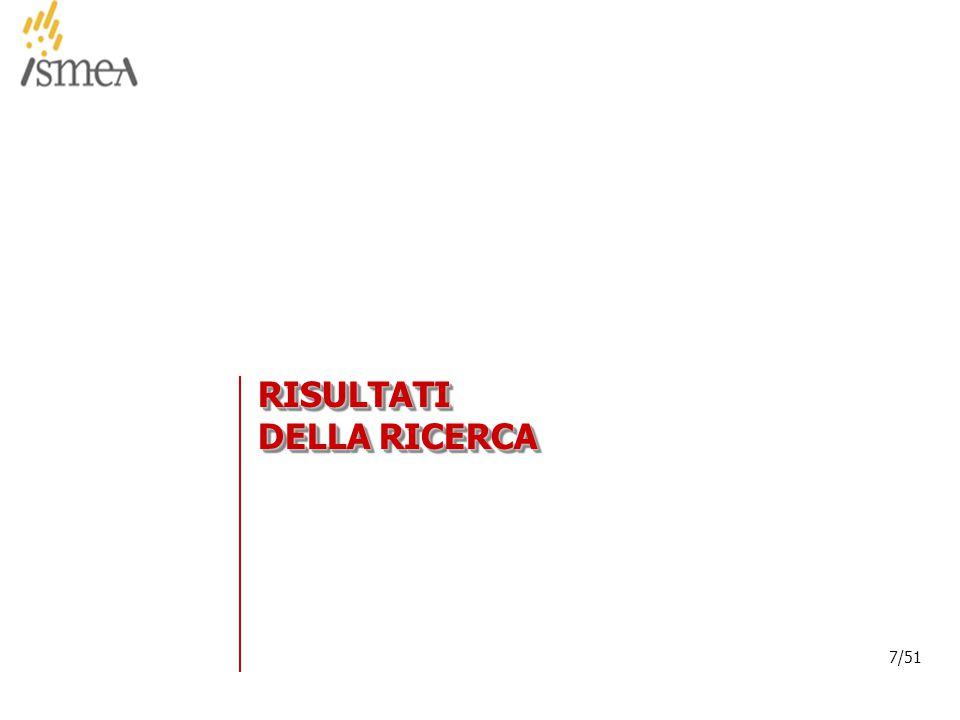 © 2005 ISMEA-Il mercato dei prodotti floricoli Job 6300 18/36 18/51 Base: Acquirenti fiori e piante Valori in milioni (.000.000) di € Nota: nel grafico sono riportati i dati a partire da Gennaio-Febbraio 07 SPESA TOTALE FIORI E PIANTE – Confronto con stessi periodi anno precedente