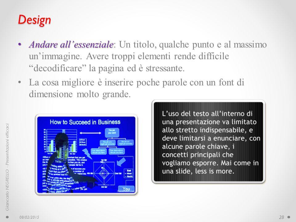 """Design Andare all'essenziale Andare all'essenziale: Un titolo, qualche punto e al massimo un'immagine. Avere troppi elementi rende difficile """"decodifi"""