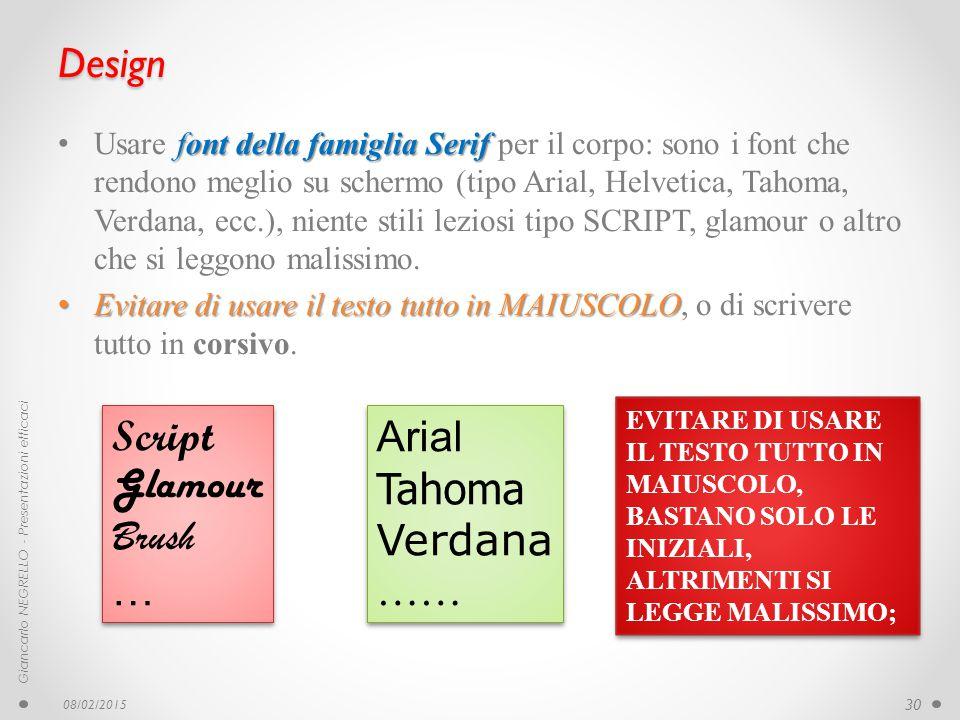 Design font della famiglia Serif Usare font della famiglia Serif per il corpo: sono i font che rendono meglio su schermo (tipo Arial, Helvetica, Tahom