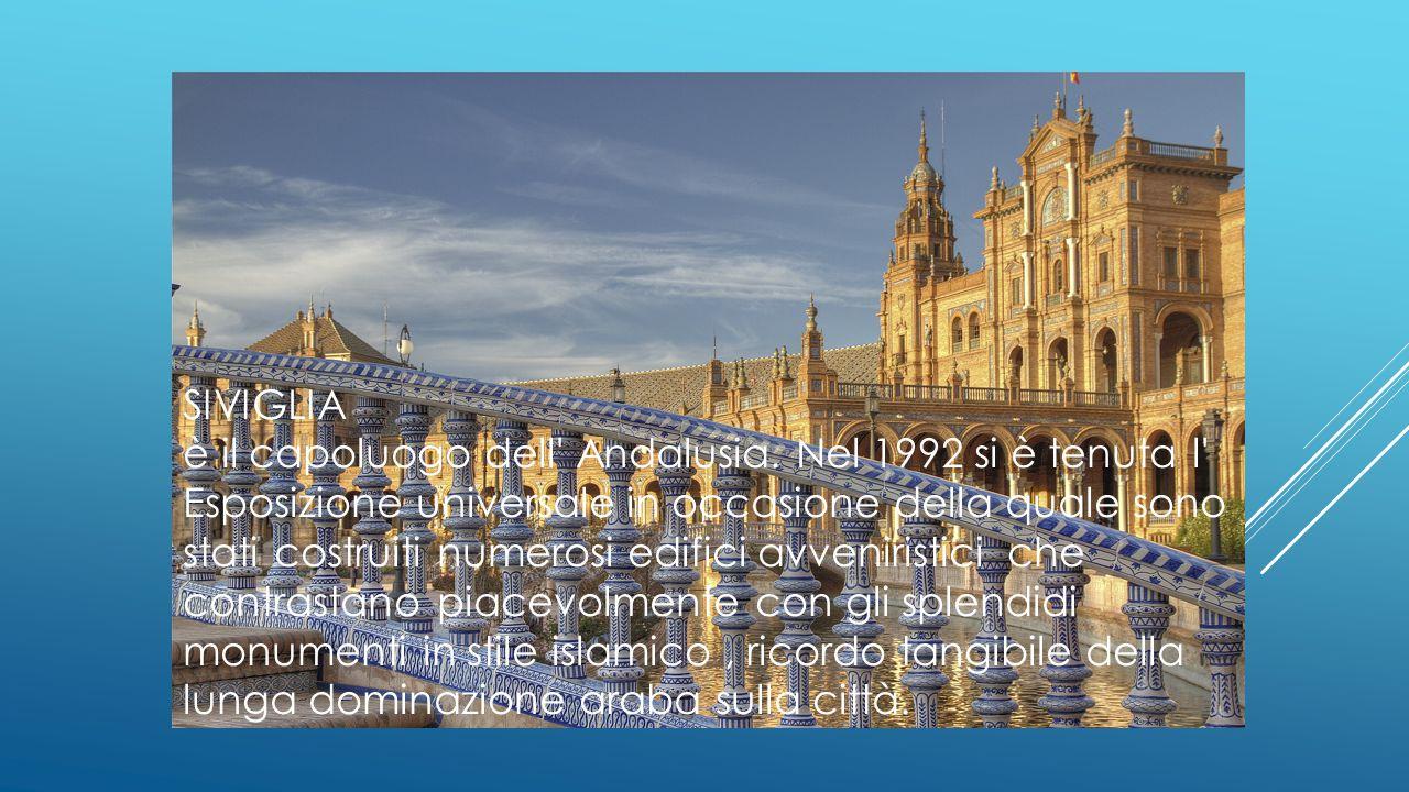 SIVIGLIA è il capoluogo dell' Andalusia. Nel 1992 si è tenuta l' Esposizione universale in occasione della quale sono stati costruiti numerosi edifici