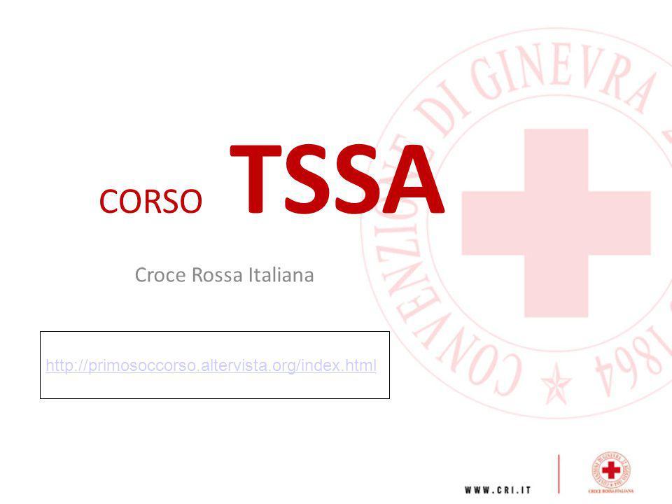 CORSO TSSA CORSO DI FORMAZIONE SPECIALISTICA PER OPERATORI ADDETTI AL TRASPORTO SANITARIO E SOCCORSO IN AMBULANZA Perché questa denominazione.