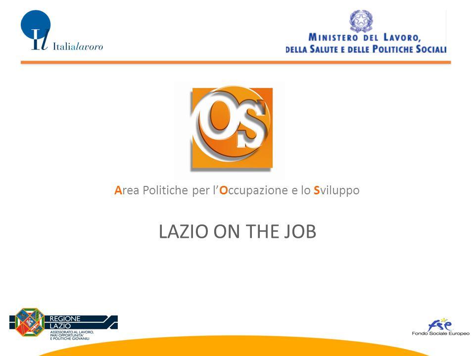 LAZIO ON THE JOB Area Politiche per l'Occupazione e lo Sviluppo